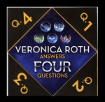 Veronica Roth Answers Four Questions